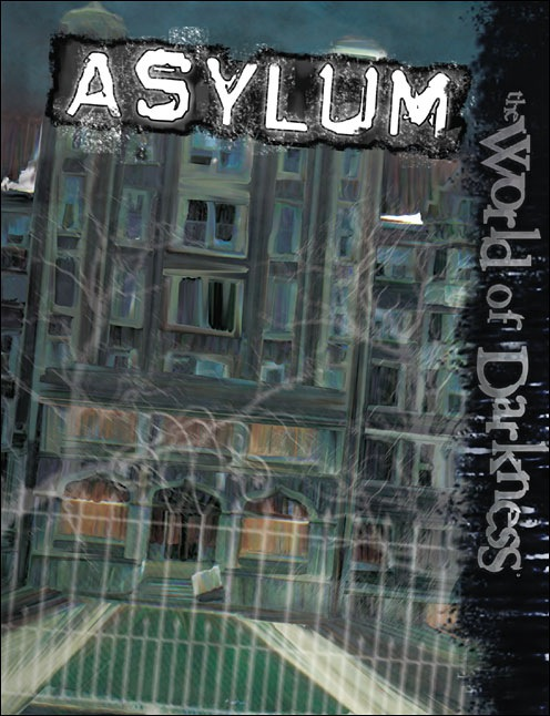 World of Darkness: Asylum by White Wolf
